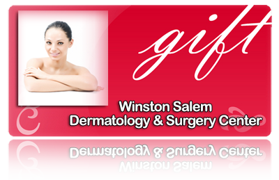 Winston Salem Dermatology & Surgery Center now offers gift certificates online.