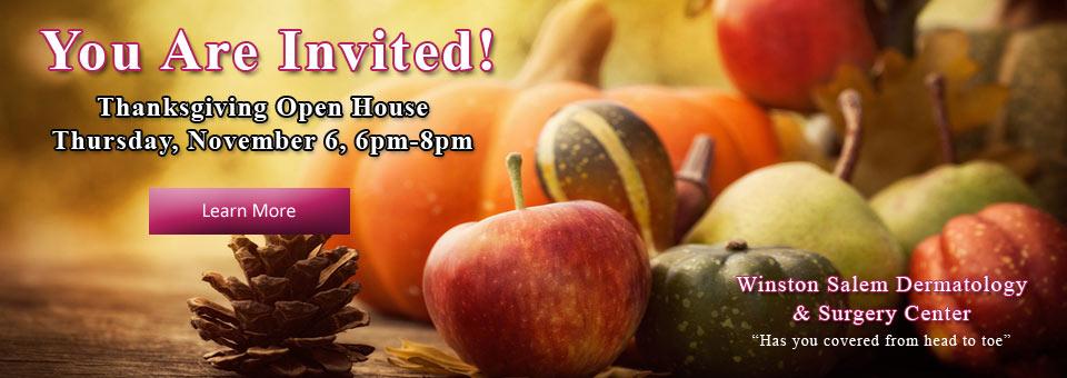 Thanksgiving Open House Thursday, November 6, 6pm-8pm at Winston Salem Dermatology