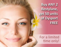 Buy ANY 2 Restylane, get 50 units of Dysport FREE