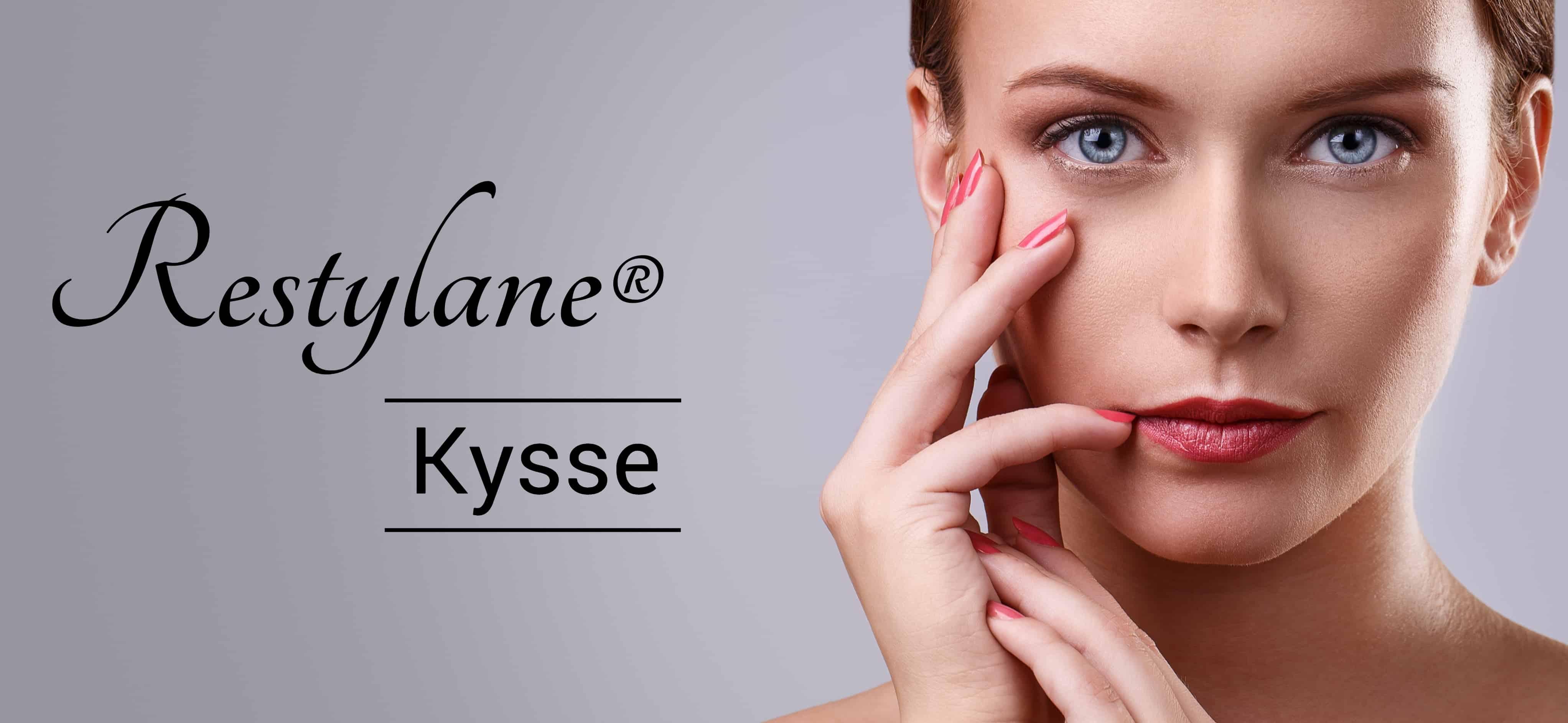 Restylane® Kysse