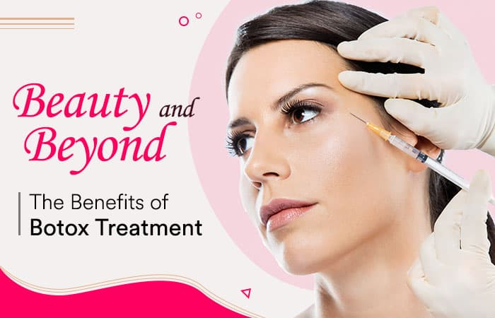 Beauty and Beyond The Benefits of Botox Treatments