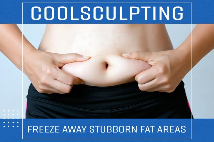 CoolSculpting: Freeze Away Stubborn Fat Areas