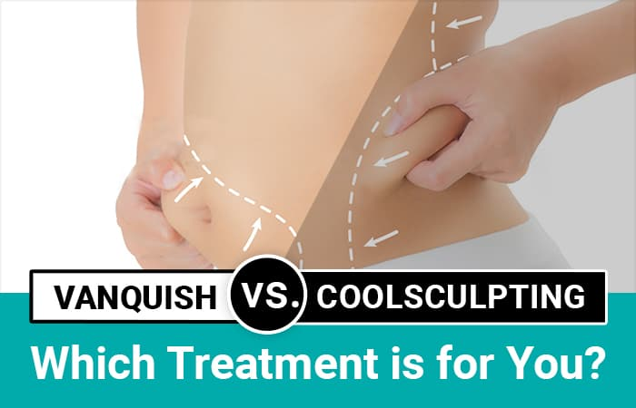 Vanquish vs. CoolSculpting: Which Treatment Is for You?